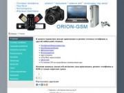 Orion-gsm.ru Ремонт сотовых телефонов Чернушка