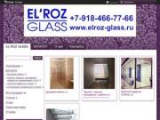 ELROZ GLASS, Геленджик душевые кабинки из стекла, стеклянные двери